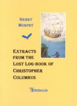 Murphy, Gerry Extracts from the Lost Log-Book of Christopher Col
