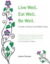 Joanna Thomson Live Well. Eat Well. Be Well.