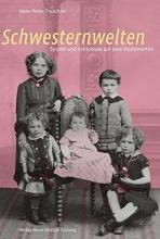 Treichler, Hans Peter Schwesternwelten