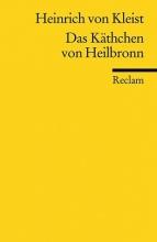 Kleist, Heinrich von Das Käthchen von Heilbronn