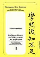 Endres, Günther Die Sieben Meister der vollkommenen Verwirklichung