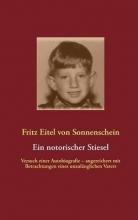 Sonnenschein, Fritz Eitel von Ein notorischer Stiesel