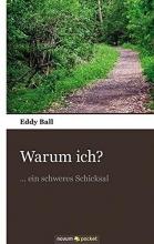 Ball, Eddy Warum ich?