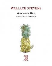 Stevens, Wallace Teile einer Welt