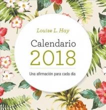 Hay, Louise Una Afirmación Para Cada Día Calendario 2018 I Can Do It 2018 Calendar