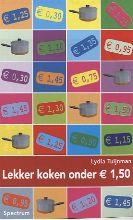 Lydia Tuijnman , Lekker koken onder euro 1.50