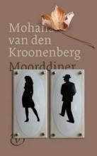 Kroonenberg, Mohana van den Moorddiner