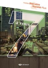 7 à Vous 5 Bien-être Et Société Plus Module - Graadsmodule