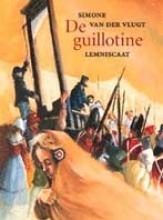 Simone van der Vlugt De guillotine