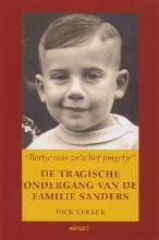 D.  Verkijk Bertje was zo`n lief jongetje