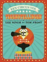 Lee  Singh Circus vol tegenstellingen