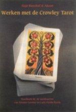 Akron H. Banzhaf, Werken met de Crowley Tarot