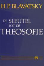 H.P.  Blavatsky De sleutel tot de theosofie