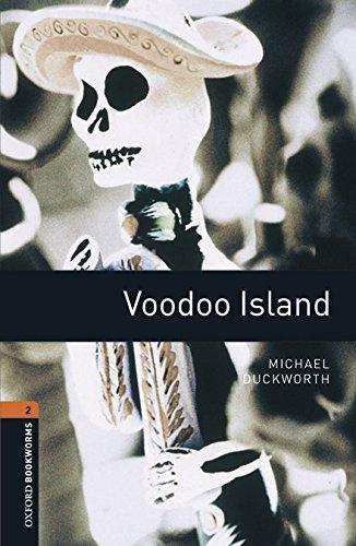 Duckworth, Michael,Oxford Bookworms Library: Level 2: Voodoo Island audio pack
