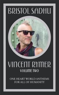 Vincent Rymer,Bristol Sadhu Volume Two