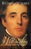 Richard Holmes, Wellington