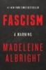 Albright Madeleine, Fascism