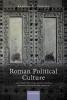 Laurens E. (Lecturer in Ancient History, Lecturer in Ancient History, Leiden University) Tacoma, Roman Political Culture