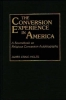 James Craig Holte, The Conversion Experience in America