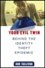 B. Sullivan, Your Evil Twin
