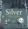 W. de La Mare, Silver