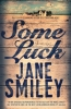 Jane Smiley, Some Luck