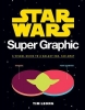 Leong, Tim, Star Wars Super Graphic
