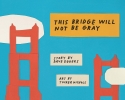 Eggers Dave, This Bridge Will Not Be Gray (red.ed)