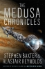 <b>Alastair Reynolds &amp; S.  Baxter</b>,Medusa Chronicles
