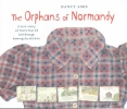 Amis, Nancy, Orphans of Normandy