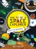 Lonely Planet, How to Be a Space Explorer