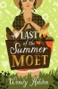 Holden Wendy, Last of the Summer Moet