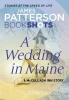 Patterson, James, Wedding in Maine
