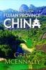 Greg McEnnally, A Traveller in Fujian Province, China