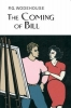Wodehouse, P.G., The Coming of Bill