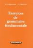 J.L.  Eggermont, S.  Hoekstra, Exercices de grammaire fondamentale