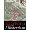 <b>Marc Hameleers</b>,Kaarten van Amsterdam Deel 1