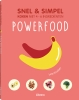 Lene Knusden, Powerfood - snel & simpel