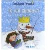<b>Tony  Ross</b>,De Kleine Prinses- Ik wil sneeuw!