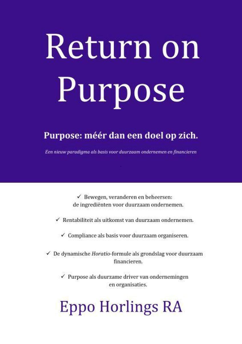 Eppo Horlings,Return on Purpose