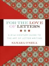 O`Shea, Samara For the Love of Letters