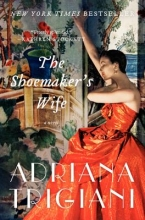 Trigiani, Adriana The Shoemaker`s Wife