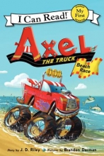Riley, J. D. Axel the Truck