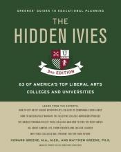 Greene, Howard R.,   Greene, Matthew W., Ph.D. The Hidden Ivies