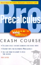 Fred Safier Schaum`s Easy Outline of Precalculus