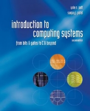Patt, Yale N.,   Patel, Sanjay J. Introduction to Computing Systems
