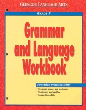 McGraw-Hill Glencoe Language Arts, Grade 7, Grammar and Language Workbook