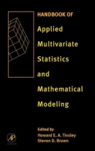 Howard E. A. Tinsley,   Steven D. Brown Handbook of Applied Multivariate Statistics and Mathematical Modeling