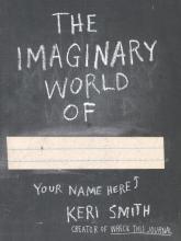 Smith, Keri The Imaginary World of