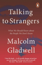 Malcolm Gladwell , Talking to Strangers